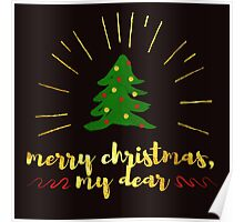 Merry Christmas, my dear Poster