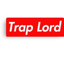 Trap Lord Canvas Print