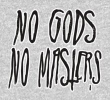 No Gods, No Masters by westerHALTS