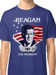 Reagan For President Classic T-Shirt