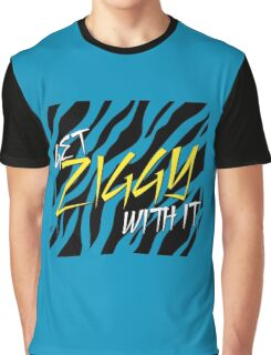 Get Ziggy With It Graphic T-Shirt