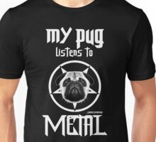 MY PUG LISTENS TO METAL Unisex T-Shirt