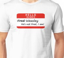 Hello, My Name Is Fred Weasley Unisex T-Shirt