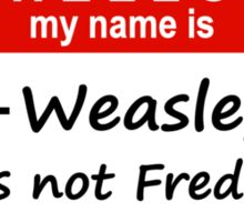 Hello, My Name Is Fred Weasley Sticker