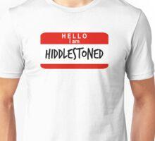 Hello, I Am Hiddlestoned Unisex T-Shirt