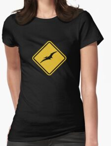 Beware of Pterodactyls Road Sign  Womens Fitted T-Shirt