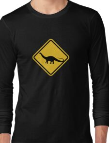 Beware of Apatosaurus Road Sign Long Sleeve T-Shirt