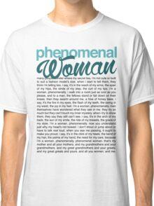 Phenomenal Woman (black font) Classic T-Shirt