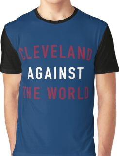 Cleveland Against the World Graphic T-Shirt