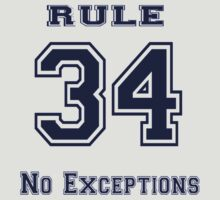 Rule 34 Collegiate Shirt - No exceptions by Weber Consulting