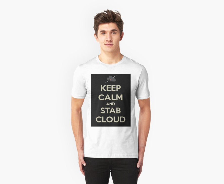 Keep Calm & Stab Cloud by FFSteF09