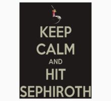 Keep Calm & Hit Sephiroth (Black) by FFSteF09