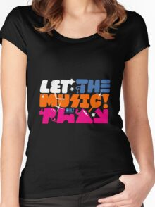 So Me Let The Music Play Women's Fitted Scoop T-Shirt