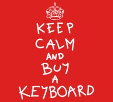 Keep Calm and Buy a Keyboard One Piece - Short Sleeve