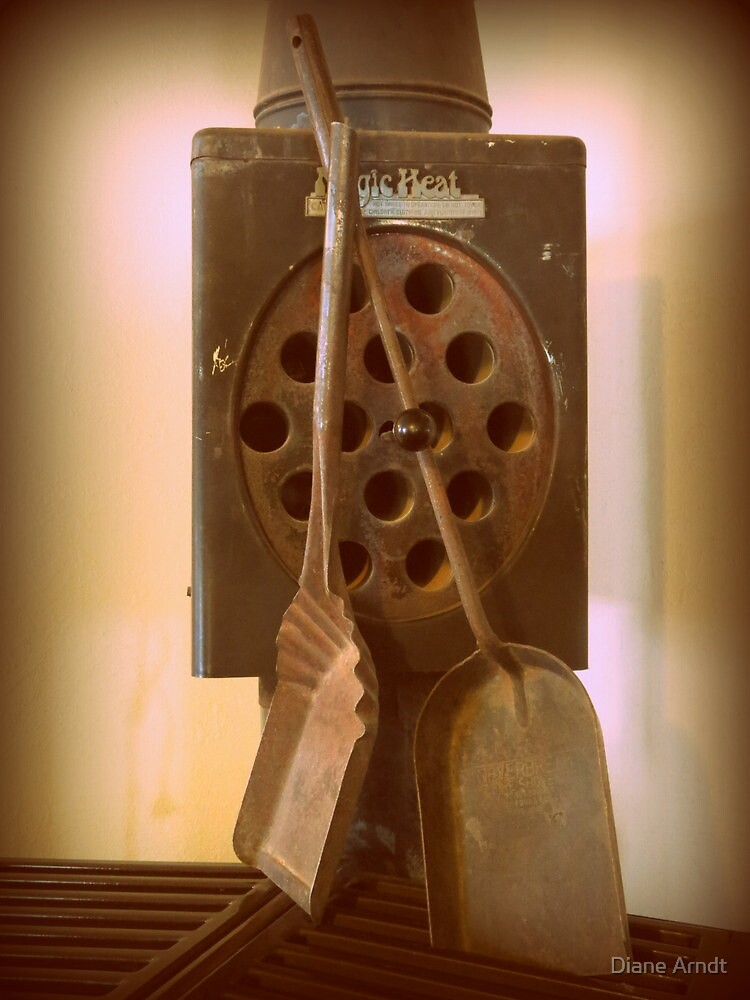 Still Used Daily...Heating Source by Diane Arndt
