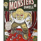 Where Monsters Dwell by J. Stoneking