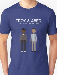 Troy & Abed in the Morning T-Shirt
