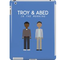 Troy & Abed in the Morning iPad Case/Skin