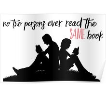 No Two Persons Ever Read the Same Book Poster