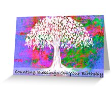 Counting Blessings On Your Birthday (with text) Greeting Card