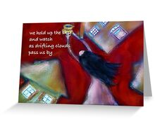 We Hold Up The Sky (with text) Greeting Card