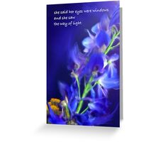 She Said Her Eyes Were Windows (with text) Greeting Card
