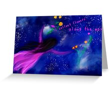 I Collect Flowers Along The Way (with text) Greeting Card