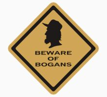 Beware - Bogans (diamond) by Diabolical