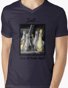 Just...One of those days. Mens V-Neck T-Shirt