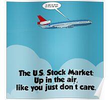 high flying u.s. stocks cartoon Poster