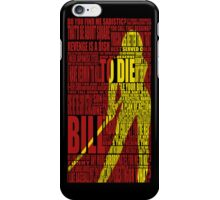 Kill Bill redux iPhone Case/Skin