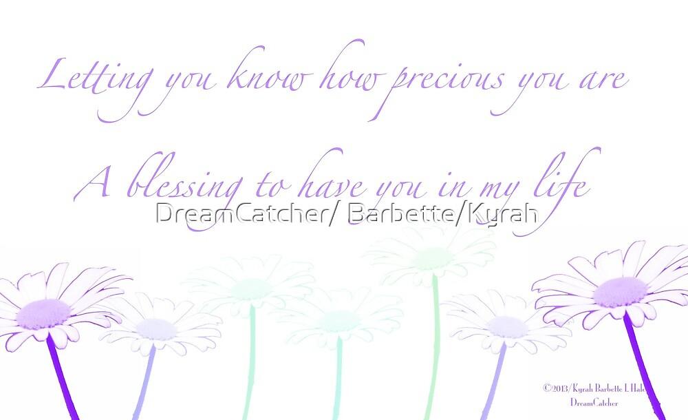 Precious by DreamCatcher/ Kyrah