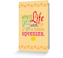 Lemon squeezer Greeting Card