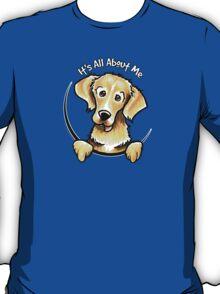 Golden Retriever :: Its All About Me T-Shirt