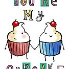 you&#x27;re my cupcake by Lauren Hughes