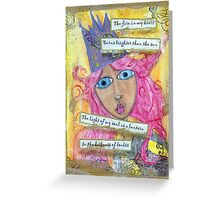 Queen, Starter of Fires Greeting Card