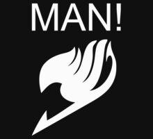 Fairy Tail MAN! T-Shirt