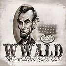What Would Abe Lincoln Do No Hat by MudgeStudios