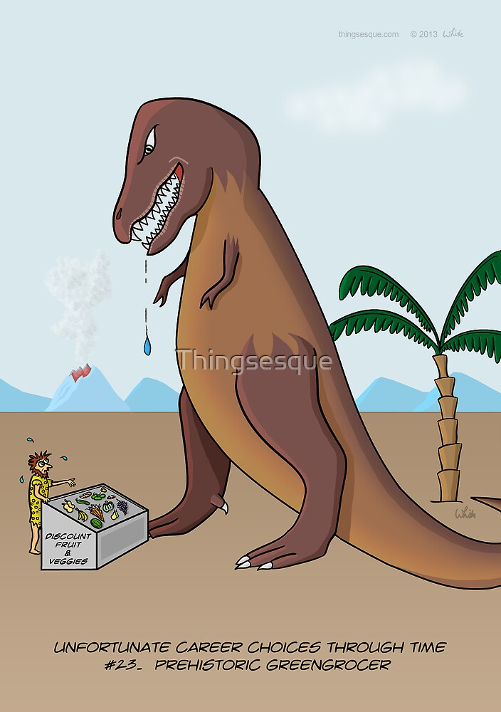 Prehistoric Greengrocer by Thingsesque
