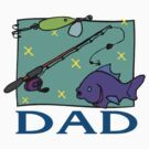 """Father's Day """"Fishing Dad"""" by HolidayT-Shirts"""