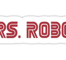 MRS. ROBOT Sticker