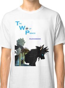 The Wolf Prince Audiobook White Classic T-Shirt