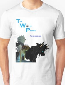 The Wolf Prince Audiobook White Unisex T-Shirt