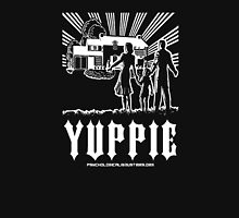 YUPPIE - from Psychological Industries Unisex T-Shirt