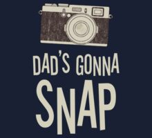 Dad's Gonna Snap by Jared McGuire