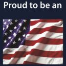 Proud to be an American by mirjenmom