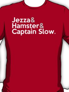 Jezza, Hamster, Captain Slow T-Shirt