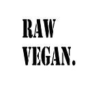 Raw Vegan by 15wilsonwu