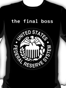 Federal Reserve Bank Final Boss T-Shirt