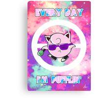 Every Day Im Pufflin (Jigglypuff) Canvas Print